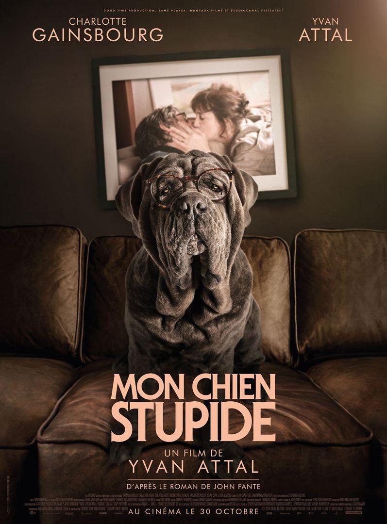 "Affiche ""Mon chien stupide"""